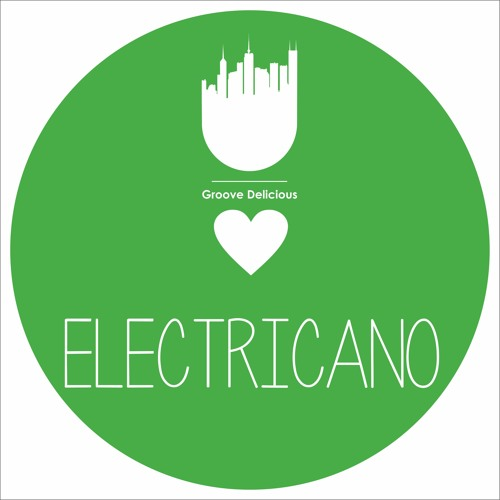 Electricano - Guestmix for Groove Delicious