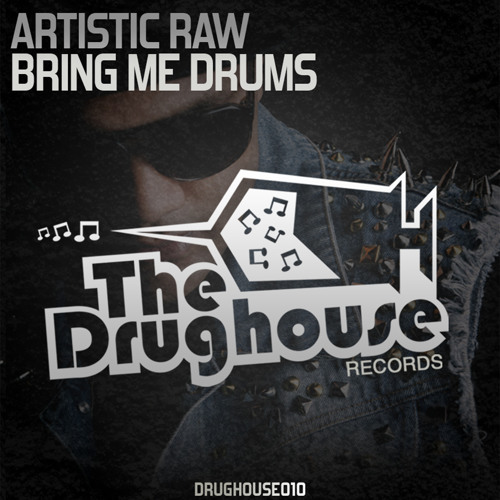 [DH010] - Artistic Raw - Bring Me Drums (Releasedate: 28-02 - Beatport)