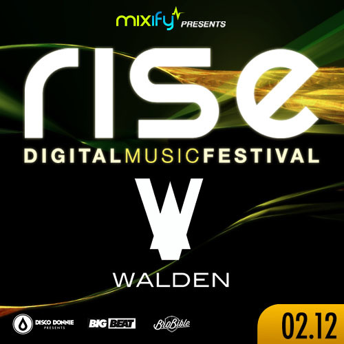 Walden - Mixify RISE 2013 Set