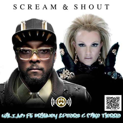 Will I Am ft Britney Spears -Scream and Shout (Mike Tierra Remix) FREE DOWNLOAD
