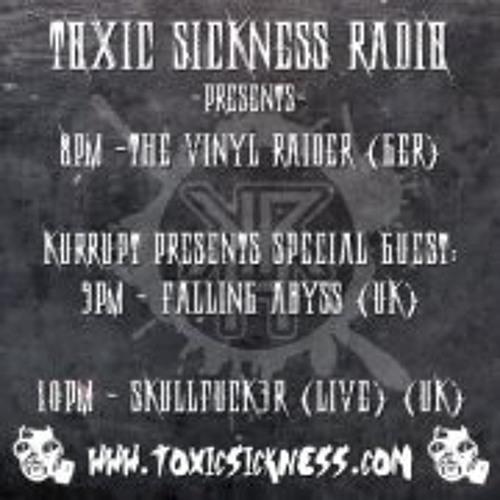 DJ KURRUPT PRESENTS SPECIAL GUEST FALLING ABYSS ON TOXIC SICKNESS RADIO   GABBER SET   13TH FEB 2013