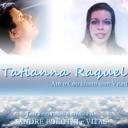 Мне бы в небо/Up in the Sky (Até o Céu) (Official version) - Tatianna Raquel duet with Vitas