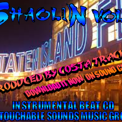 NEW BEATS**YOU STYLE.**BY COSTA TRACKS**SHAOLIN VOL.6