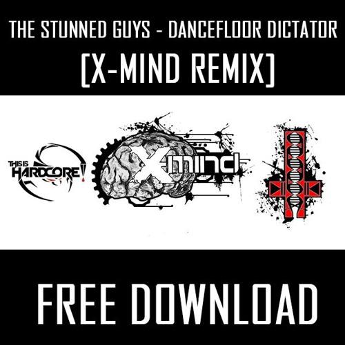The Stunned Guys - Dancefloor Dictator (X-Mind remix)
