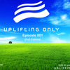 Uplifting Only 001 (Feb. 13, 2013)