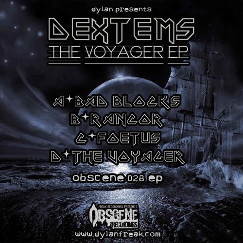 DEXTEMS - BAD BLOCKS [OBSCENE 028 EP]