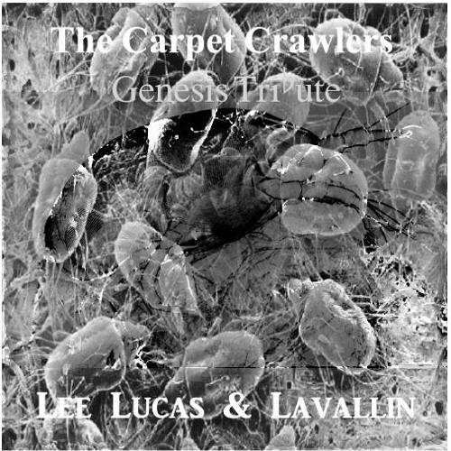 Lee Lucas & Lavallin - The Carpet Crawlers (Genesis Tribute)