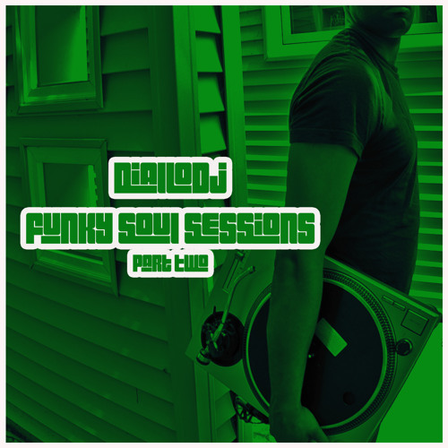 Funky Soul Sessions Part 2
