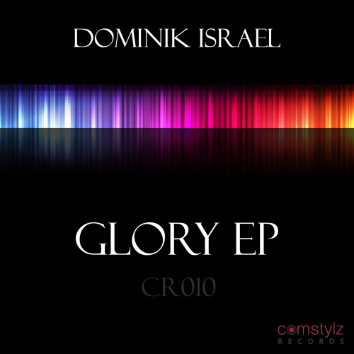 Dominik Israel - Morning Glory (CR10) OUT NOW!!!