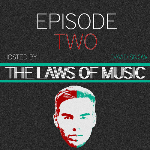 THE LAWS OF MUSIC - EPISODE TWO