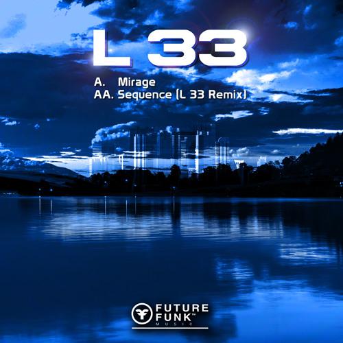 Larrge - Sequence (L 33 Remix)