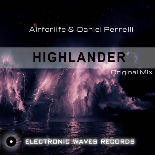 EWR005 : Airforlife & Daniel Perrelli - Highlander (Original Mix)