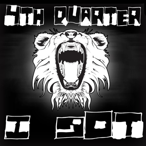 4th Quarter (Special and Internal Quest) - I Got