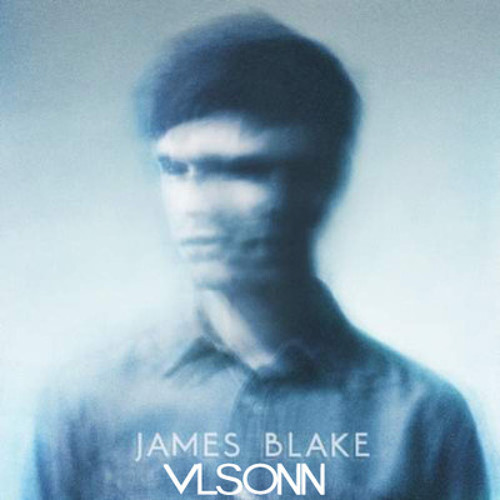 James Blake - Retrograde (Vlsonn Bootwork)