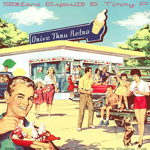 Stefano Esposito & Timmy P - Drive Thru Retro // FREE DOWNLOAD