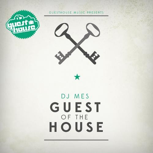 DJ Mes - Guest of The House Vol.3