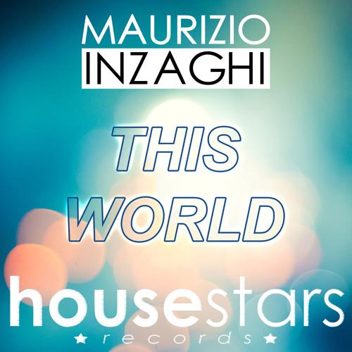 Maurizio Inzaghi - This World (Radio)
