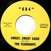 The Teardrops ~ Sweet Sweet Sadie