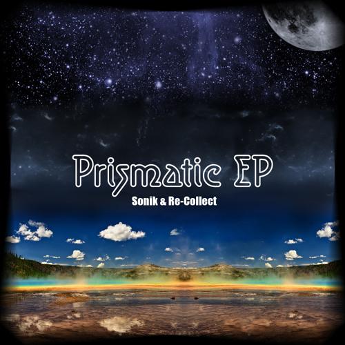 Dj Sonik & Re-Collect {Prismatic Ep} -FreeMegaMix-