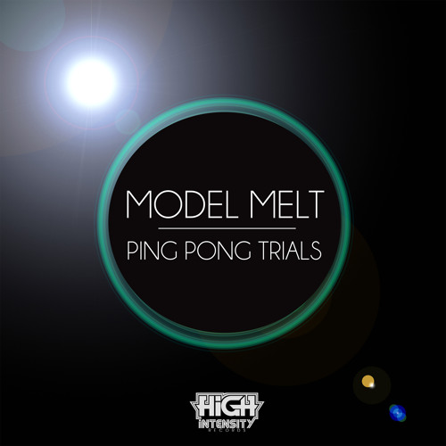 Model Melt - Ping Pong Trials [Out NOW]