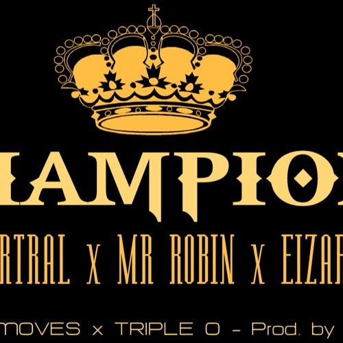 LARTRAL - MR ROBIN - EIZARK - Champions