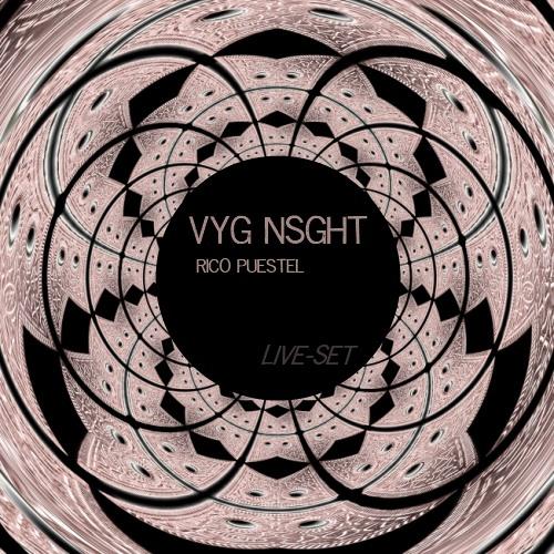 Rico Puestel - VYG NSGHT (Live-Set)