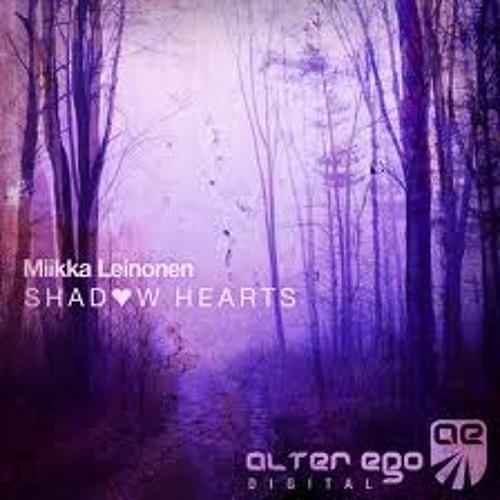 Miikka Leinonen - Shadow Hearts (original Mix)