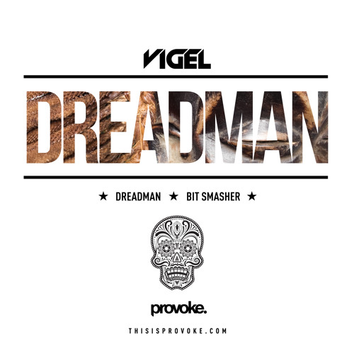 Vigel - Dreadman (Out Now)