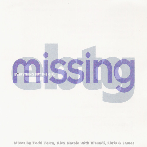 Everything But The Girl - Missing (Eldred Bootleg)