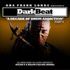 Oba Frank Lords - DARK BEAT (Just Me And My Drum Mix)