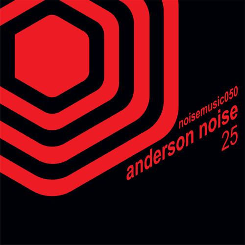 Anderson Noise - 25 (Continuous Mix) - [Noise Music]