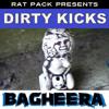 Dirty Kicks - Kings