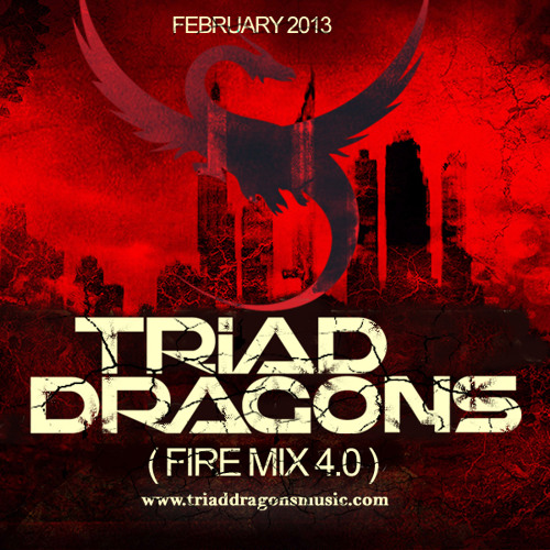Triad Dragons - Firemix 4.0