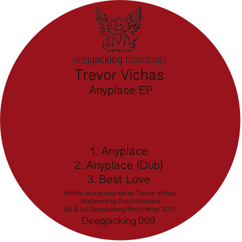Trevor Vichas - Anyplace (test bounce 96k)