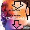 Sky Might Fall - Kid Cudi ( Dj Glitch Remix)
