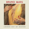 Bruno Mars - Locked Out Of Heaven (A3RO Edit)