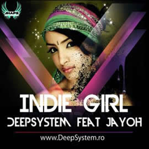 DeepSystem feat Jayoh - Indie Girl (Radio edit)