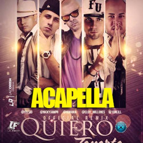 JQ Ft Nicky Jam, Yelsid, Eloy, Oneill - Quiero Tenerte (Remix) (Accapella 88 BPM)