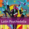 Los Destellos: Onsta La Yerbita (taken from the album The Rough Guide To Latin Psychedelia)