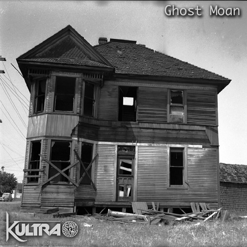 Kultra - Ghost Moan (Preview)