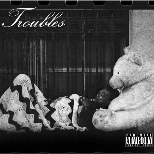 Tony Feat Justen Hunter -Troubles