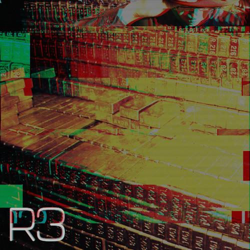 R3 - Make Em' Say (Free Download)