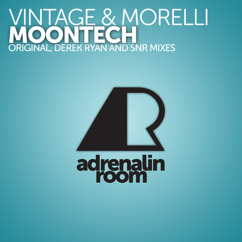 Vintage & Morelli - Moontech (SNR Remix) [Adrenalin Room]