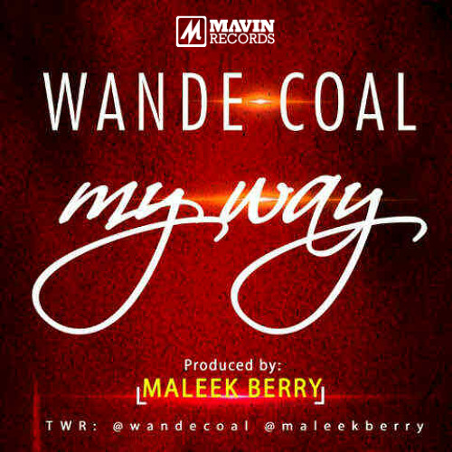 My Way - Wande Coal