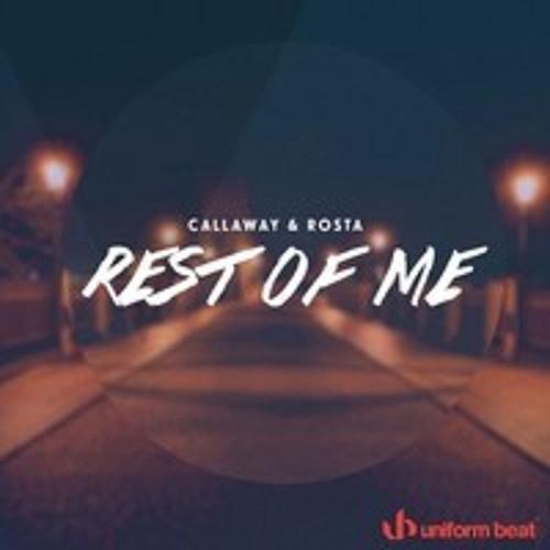 Callaway & Rosta - Rest Of Me (Radio Edit)