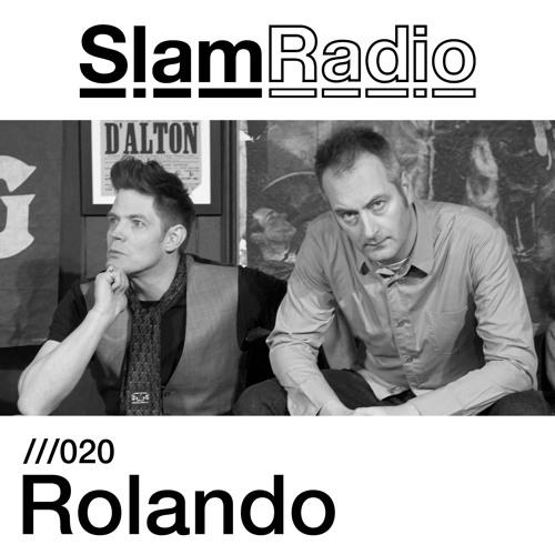 Slam Radio - 020 - Rolando