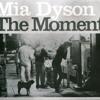 Mia Dyson - Pistol / musicplug.com.au