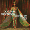 Bad Love Experience - Eyes That Say I Love You (BECK SONG READER)