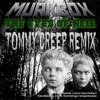 Murkbox - The Eyes of Hell (Tommy Creep Remix)