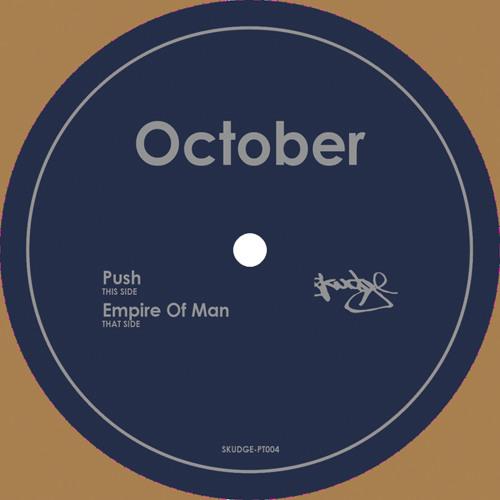 October - Push (Skudge)